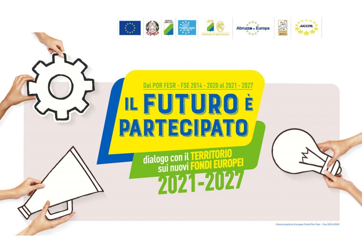 Il futuro è partecipato - Evento di comunicazione sui fondi Ue